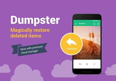 dumpster premium apk dumpster undelete restore pictures and android apps on play