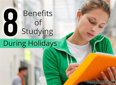 Advantages Of Studying Mba by Advantages Of Studying During College Holidays