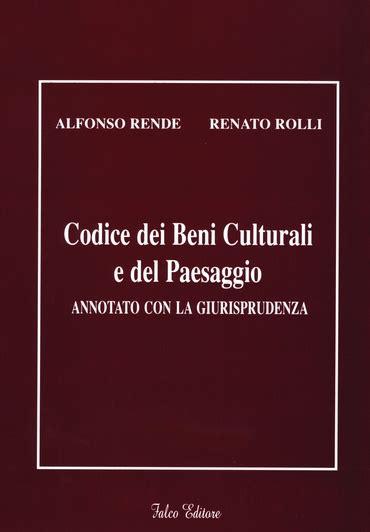 testo unico beni culturali codice dei beni culturali e paesaggio annotato con la