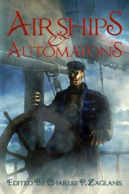 quills movie review ny times airships automatons by charles p zaglanis cora pop