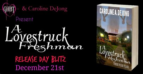 starstruck a lovestruck novel books diane s book a lovestruck freshman by caroline dejong