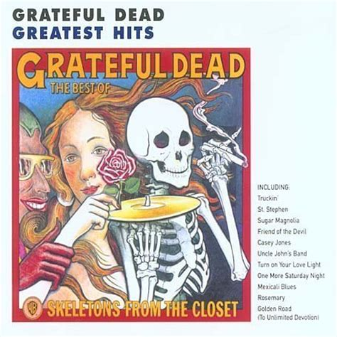 Grateful Dead The Best Of Skeletons From The Closet by S Band Grateful Dead Lyrics Lyricspond