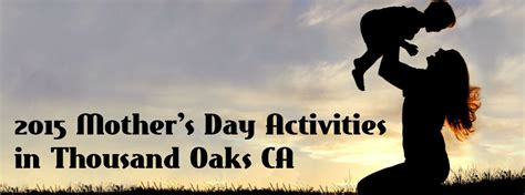 s day list 2015 2015 s day activities thousand oaks ca