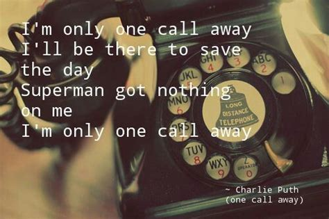 charlie puth one call away quotes one call away charlie puth song lyrics pinterest songs