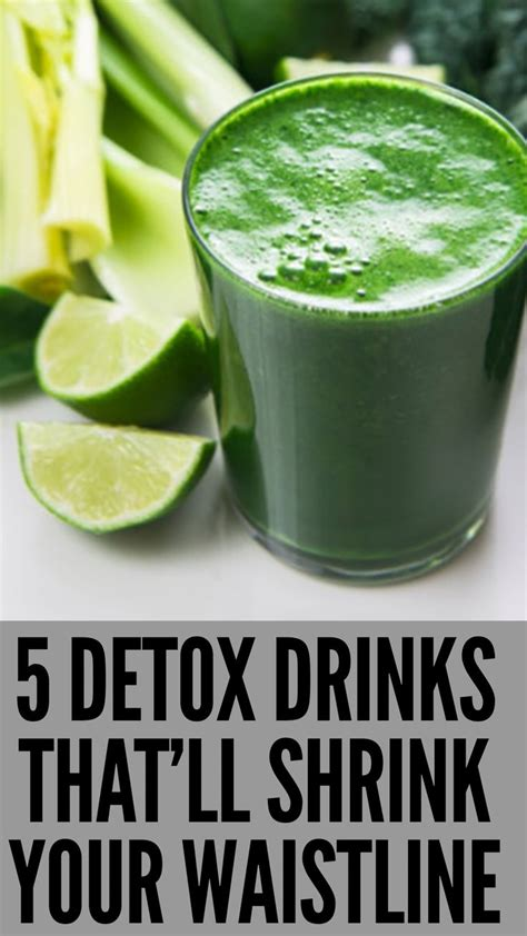 Drinks That Will Detox Your by 5 Detox Drinks That Ll Shrink Your Waistline Boissons De