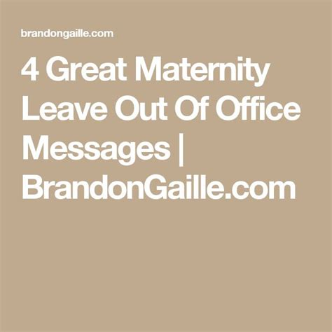 Maternity Leave Out Of Office by 1000 Ideas About Out Of Office Message On