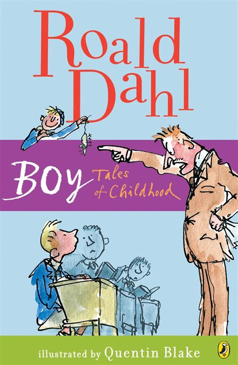 boy tales from the sidelines of an childhood books roald dahl s autobiography i books worth reading