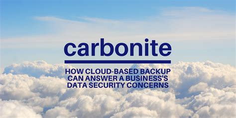 Never Data Again With Carbonite Unlimited Backuup by Carbonite For Small Business Backup Ezcomputer Solutions