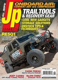 Jeep Magazines 1000 Images About The Best Custom Jeep Magazine On