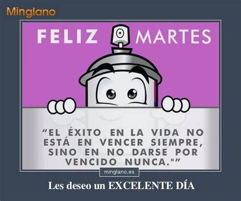 imagenes positivas de martes 1000 ideas about buen martes on pinterest mensajes de