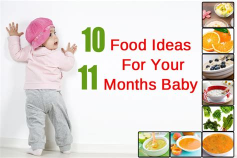 10 Best Foods Your Baby Top 10 Ideas For 11 Months Baby Food