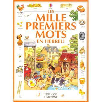 libro les mille premiers mots les mille premiers mots en h 233 breu broch 233 heather amery achat livre prix fnac com