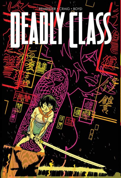 deadly class volume 6 books phil s reviews stuff i bought 365 all about books and