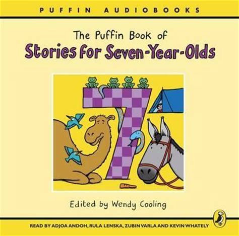 seven years undeniable book 3 in the seven years series volume 3 books the puffin book of stories for seven year olds wendy