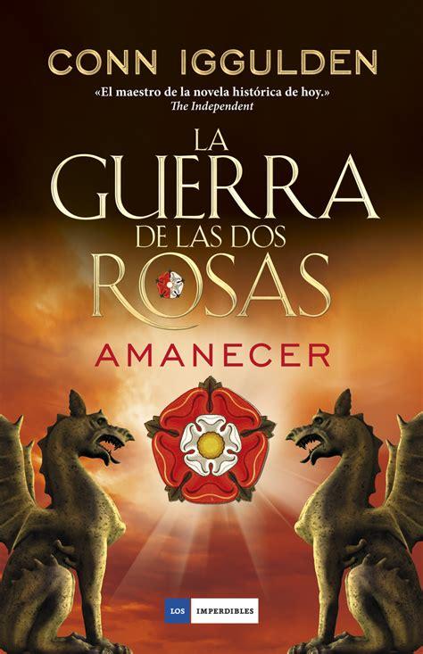descargar la guerra de las dos rosas trinidad libro e gratis la guerra de las dos rosas amanecer