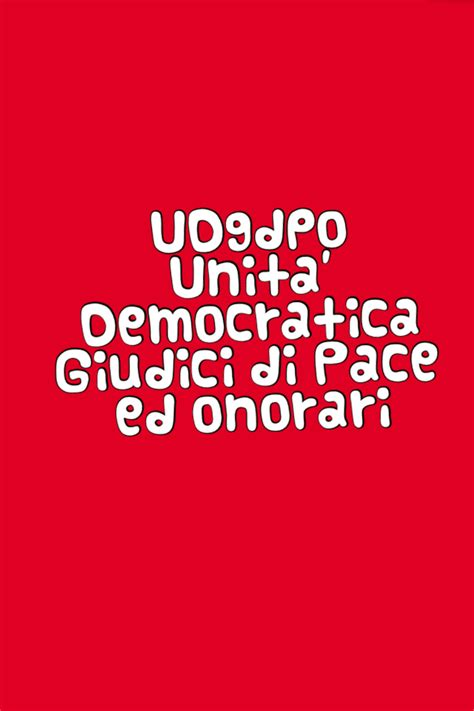 ufficio giudice di pace di roma via teulada 06 171 febbraio 171 2016 171 udgdpo unit 224 democratica giudici