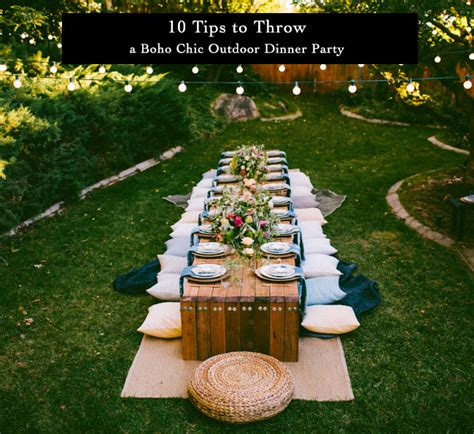 how to throw a backyard party 10 tips to throw a boho chic outdoor dinner party