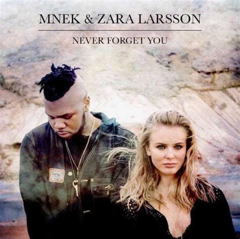 New music mnek amp zara larsson quot never forget you quot full