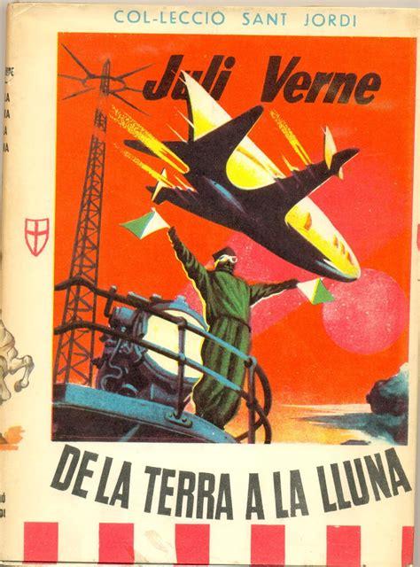 libro lo ltimo que vern procoleccionismo una colecci 243 n de libros de julio verne