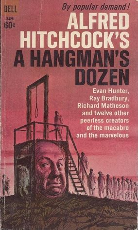 hitchcock books alfred hitchcock s a hangman s dozen by alfred hitchcock