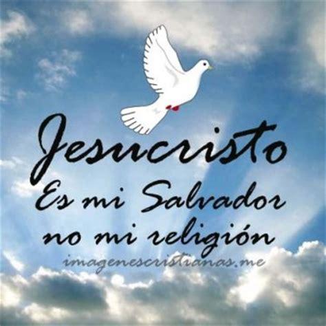 imagenes de jesus nuestro salvador im 225 genes cristianas imagenes cristianas gratis para