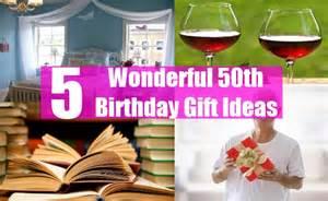 Wonderful 50th birthday gift ideas gift ideas for 50th birthday