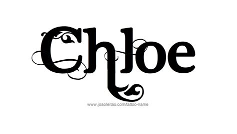 chloe tattoo designs name designs designs and