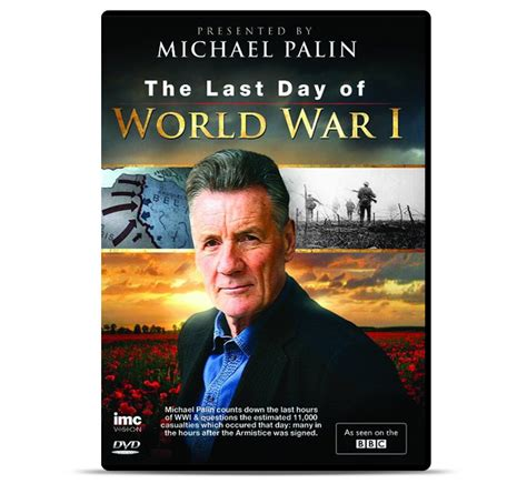 508765 the last day of wwi the last day of world war 1 michael palin region 2 dvd
