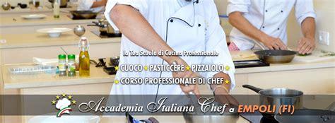 scuola di cucina prato le scuole di cucina accademia italiana chef firenze