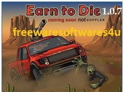 earn to die apk full version 1 0 19 earn to die 1 0 7 full apk mod unlimited money download