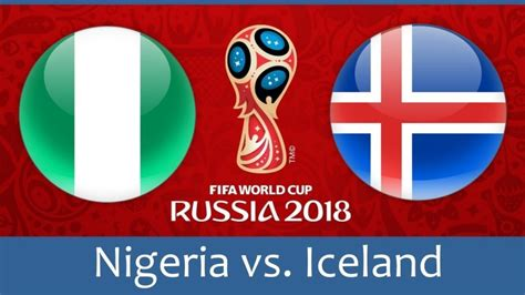 nigeria vs iceland live world cup 2018