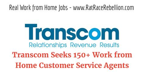 transcom seeks 150 work from home tech support customer