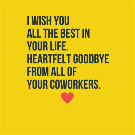 quotes for coworkers the 60 goodbye quotes and sayings lovequotesmessages