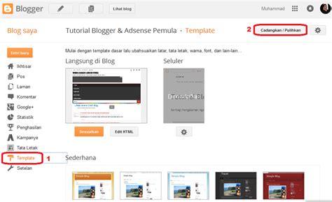 tutorial adsense blogger cara paling mudah download template blog sendiri terbaru