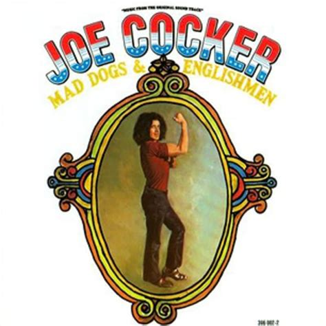 joe cocker mad dogs and englishmen joe cocker mad dogs and englishmen 1970 a m records greatest hits rolling