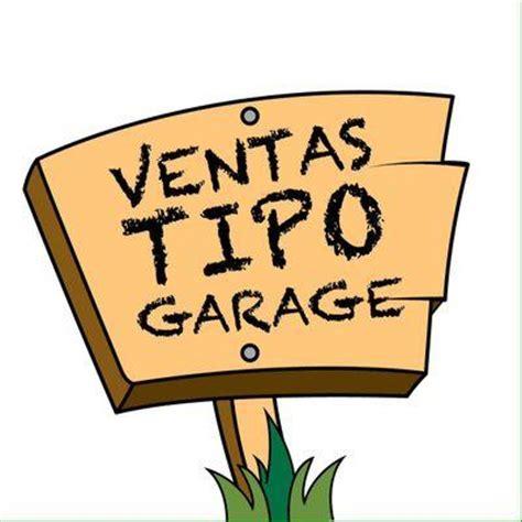 ventas de garaje ventas garage ventatipogarage