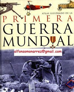 gratis libro e atlas ilustrado de la guerra de la independencia para leer ahora libros atlas ilustrado de la primera guerra mundial