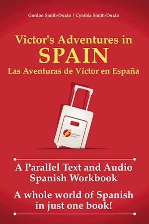 victor s adventures in spain