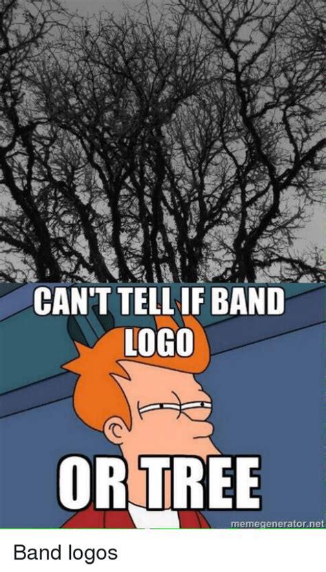 Meme Generator Logo - 25 best memes about band logo band logo memes
