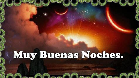 buenas noches 10 buenas noches 10 amorandun v 237 deo postales de felices sue 241 os
