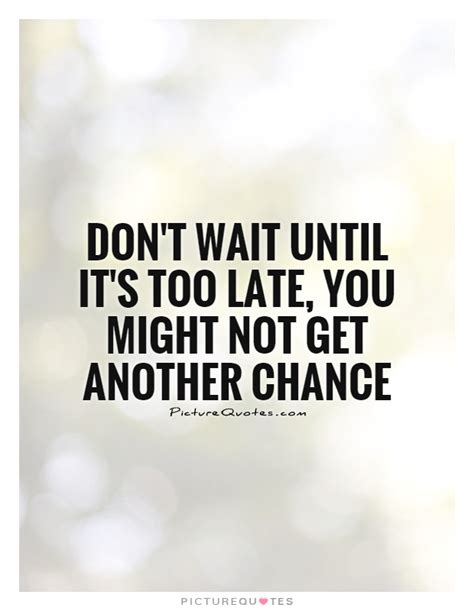 What Not To Dont Come Late by Its Not Late Quotes Quotesgram