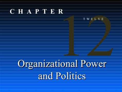 Power Organization 3 power and politics