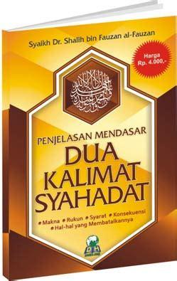 Penjelasan Mendasar Rukun Iman Darul Haq penjelasan mendasar dua kalimat syahadat penerbit darul haq