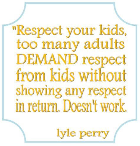 23 best respect quotes for kids images on pinterest one willis family september 2013