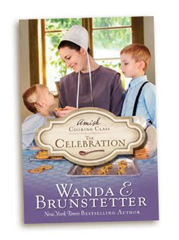 amish cooking class the celebration coming soon wanda brunstetter