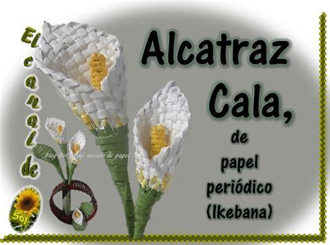 como hacer las flores de alcatras en una carpeta de gancho alcatraz cala de papel peri 243 dico ikebana petici 243 n