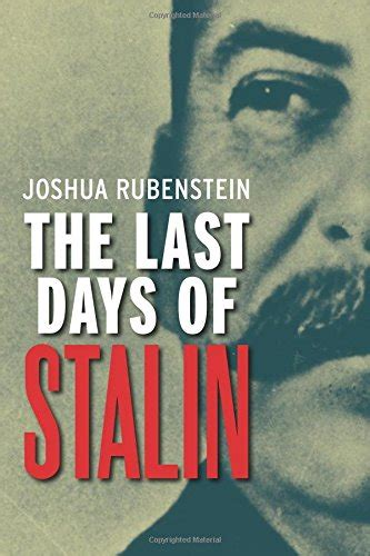 the last days of 0300192223 cheapest copy of the last days of stalin by joshua rubenstein 0300192223 9780300192223 buy
