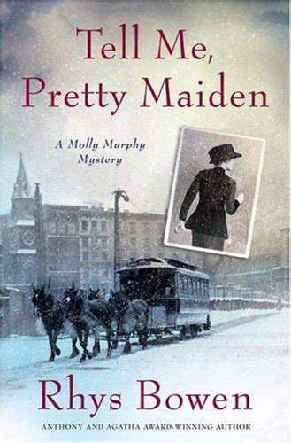 in a gilded cage a molly murphy mystery molly murphy mysteries books tell me pretty maiden molly murphy mysteries