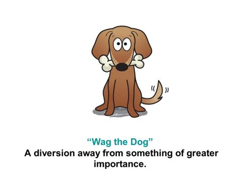 wag the meaning idioms