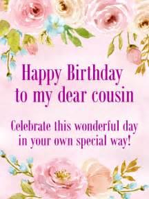 to my dear cousin happy birthday card birthday
